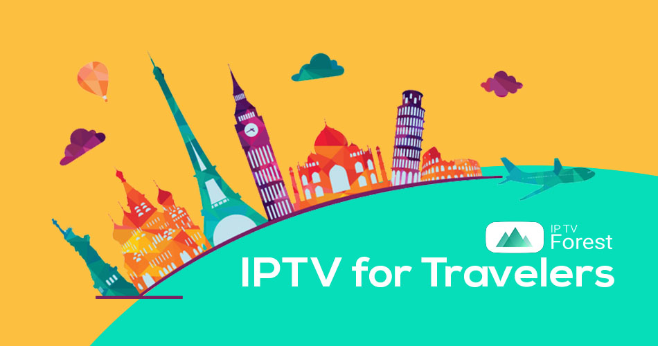 IPTV for Traverlers